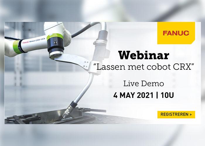 Live webinar met demo 'Lassen met Fanuc cobot CRX'